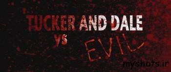 بررسی و نقد فیلم Tucker & Dale vs Evil